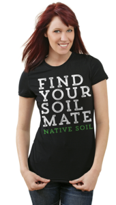 "Soft Poly Cotton ""Find Your Soil Mate"" Scoop Neck T Shirt"