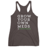 "Soft Poly Cotton ""Grow Your Own"" Racerback"