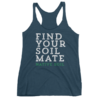 "Soft Poly Cotton ""Find Your Soil Mate"" Racerback"